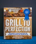 Grill to Perfection Review; 2014 Jane Bonacci, The Heritage Cook