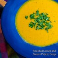 Roasted Carrot and Sweet Potato Soup, perfect for crisp autumn and winter days