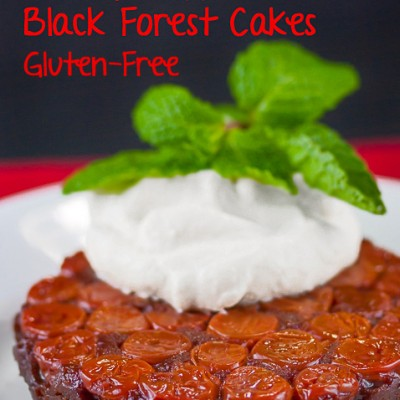Upside Down Cherry-Topped Black Forest Cakes (Gluten-Free) SRC