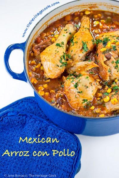 Mexican seasoned chicken and rice casserole called Arroz con Pollo; 2015 Jane Bonacci, The Heritage Cook