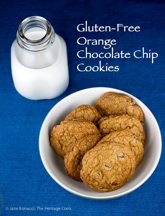 Gluten Free Orange Chocolate Chip Cookies; 2015 Jane Bonacci, The Heritage Cook