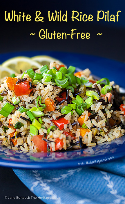 White & Wild Rice Pilaf; 2015 Jane Bonacci, The Heritage Cook