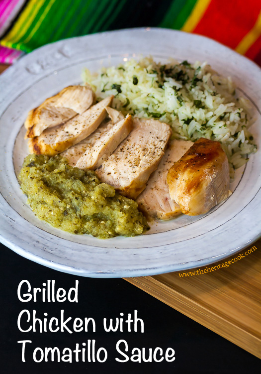 Grilled Chicken with Tomatillo Sauce; 2015 Jane Bonacci, The Heritage Cook