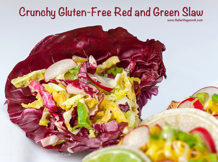 Crunchy Gluten-Free Red & Green Slaw; 2015 Jane Bonacci, The Heritage Cook