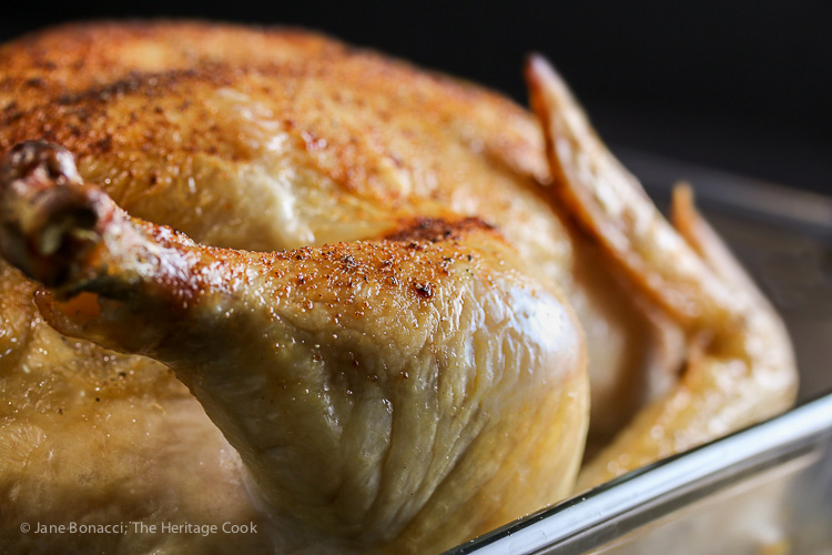 Perfectly cooked Grandma's Simple Roast Chicken; 2015 Jane Bonacci, The Heritage Cook