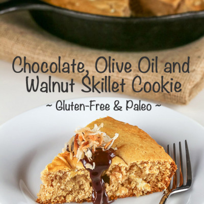 Chocolate, Olive Oil and Walnut Skillet Cookie (Gluten-Free, Paleo)