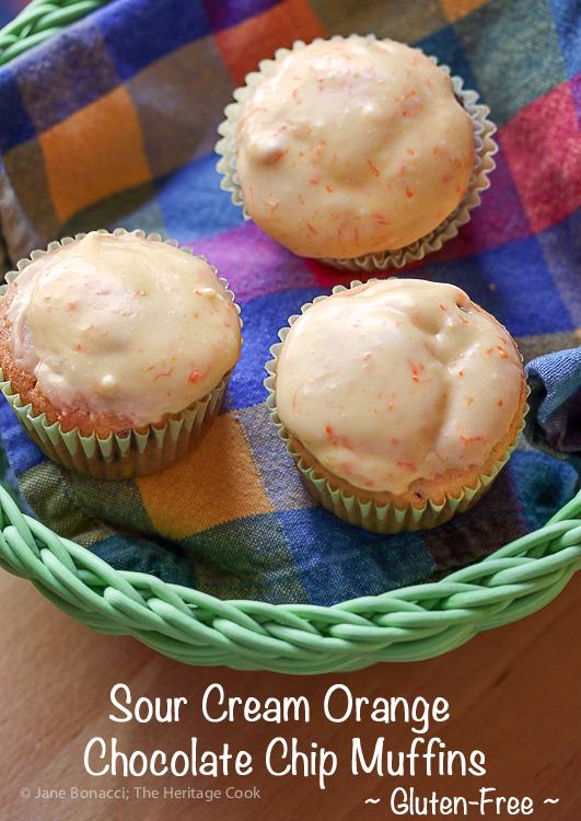 Sour Cream Orange and Chocolate Chip Muffins (Gluten-Free) SRC; 2016 Jane Bonacci, The Heritage Cook
