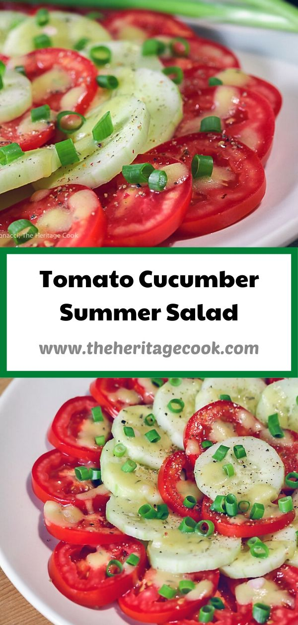Tomato and Cucumber Summer Salad; © 2020 Jane Bonacci, The Heritage Cook
