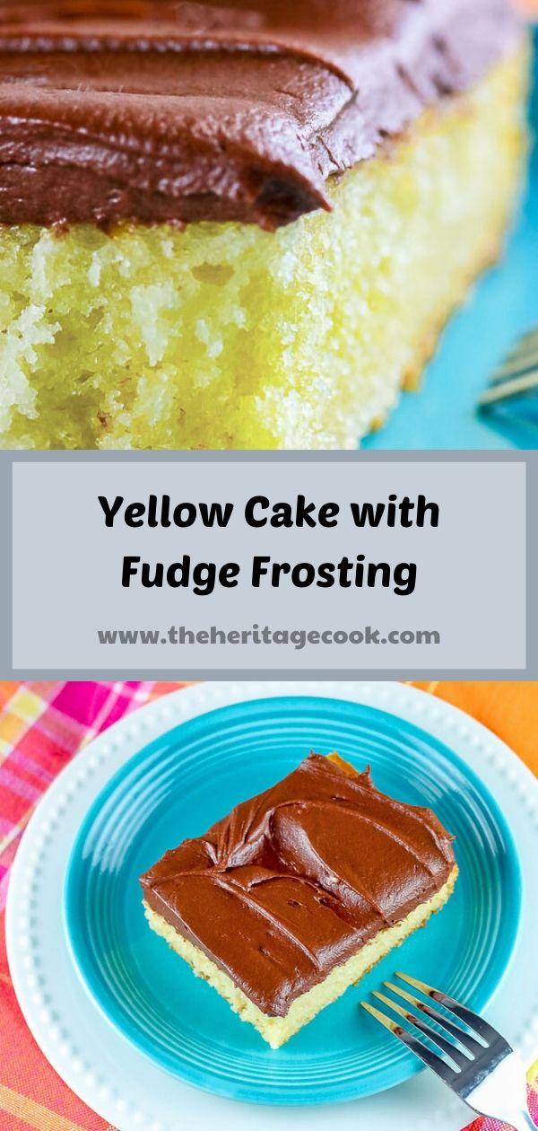 Tender Yellow Cake with Fudge Frosting © 2019 Jane Bonacci, The Heritage Cook