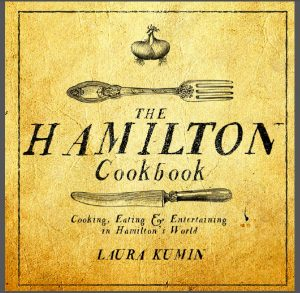 Cover of The Hamilton Cookbook; 2017 Holiday Gift List for Cook from The Heritage Cook; Jane Bonacci, The Heritage Cook