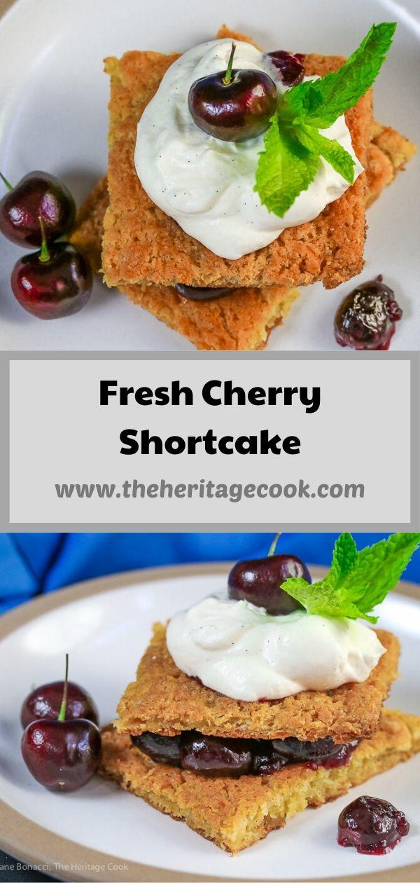 Fresh Cherry Shortcakes with White Chocolate Whipped Cream © 2020 Jane Bonacci, The Heritage Cook