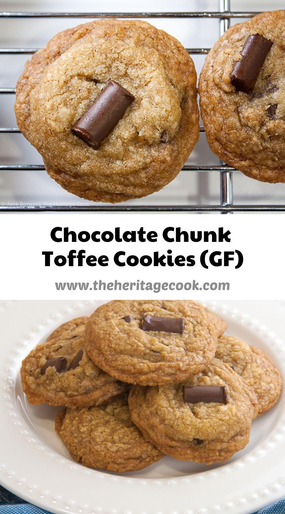Gluten Free Chocolate Chunk Toffee Cookies © 2021 Jane Bonacci, The Heritage Cook