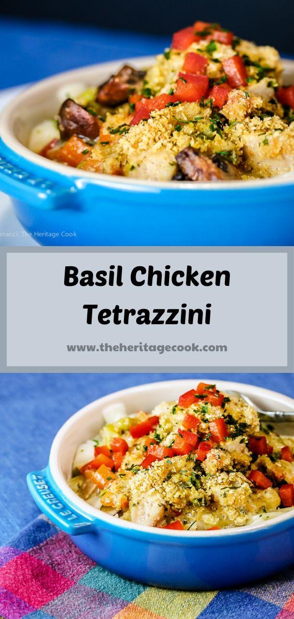 Basil Chicken Tetrazzini Casserole Gluten Free; © 2019 Jane Bonacci, The Heritage Cook