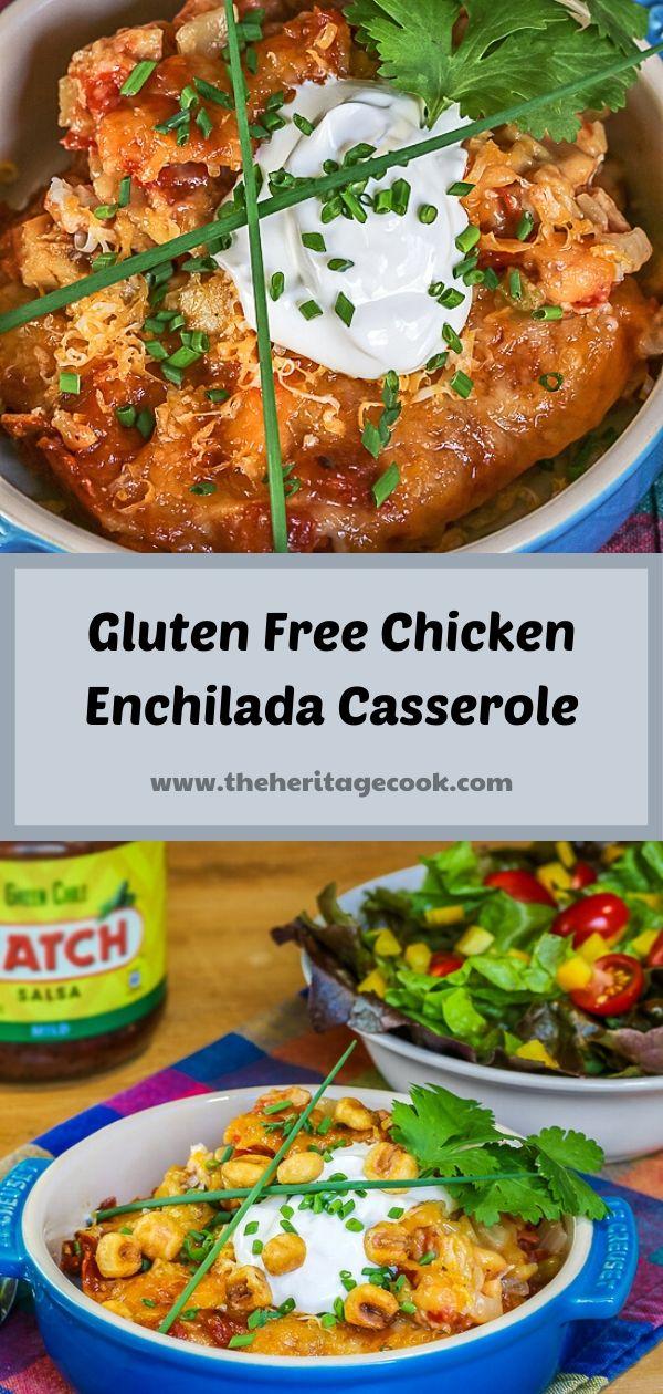 Gluten Free Chicken Enchilada Casserole; 2020 Jane Bonacci, The Heritage Cook