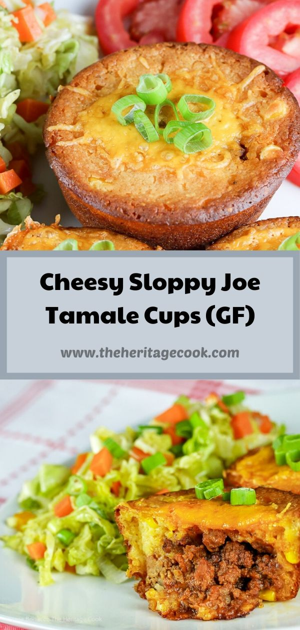 Cheesy Sloppy Joes Tamale Cups © 2020 Jane Bonacci, The Heritage Cook