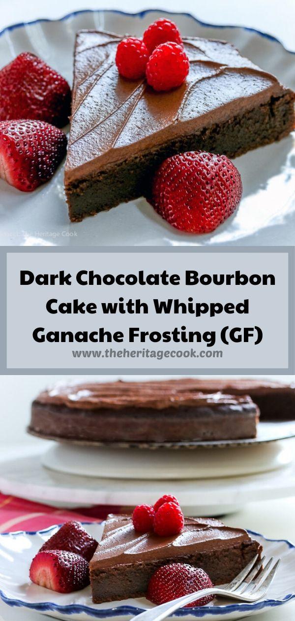 Dark Chocolate Bourbon Cake with Whipped Ganache Frosting (Gluten-Free) © 2020 Jane Bonacci, The Heritage Cook
