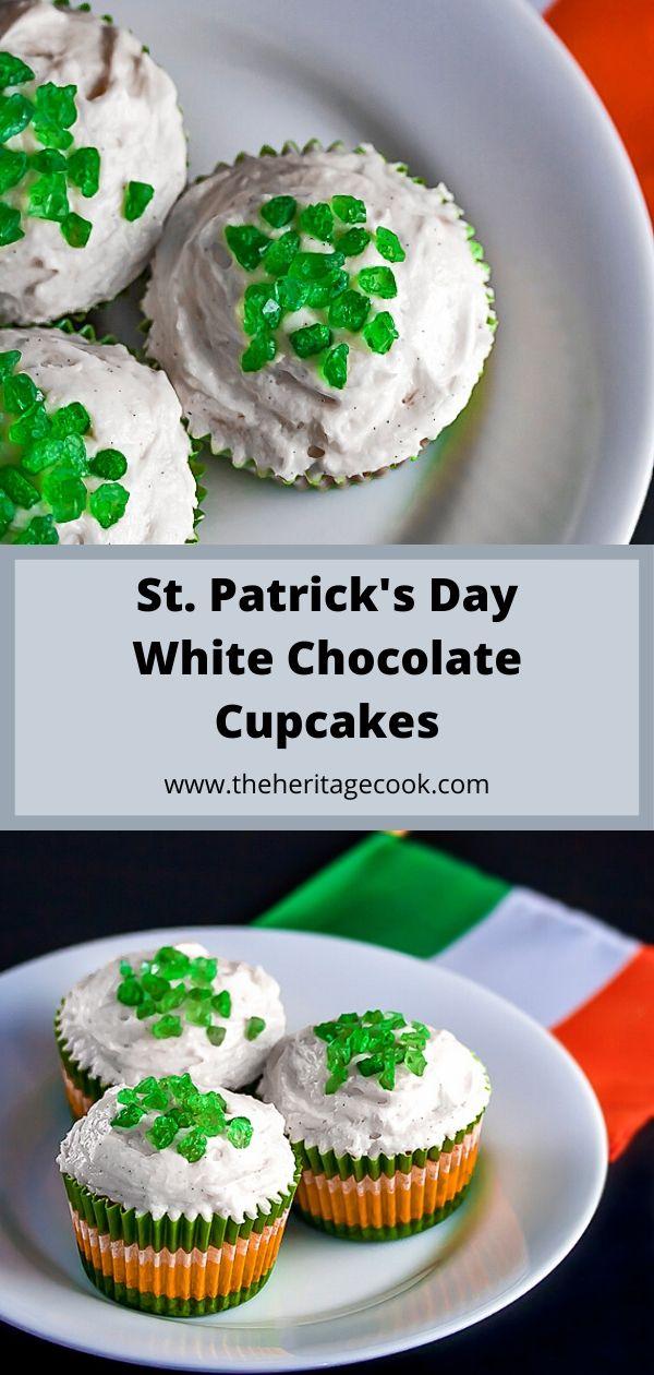 St Patrick's Day White Chocolate Cupcakes; 2020 Jane Bonacci, The Heritage Cook