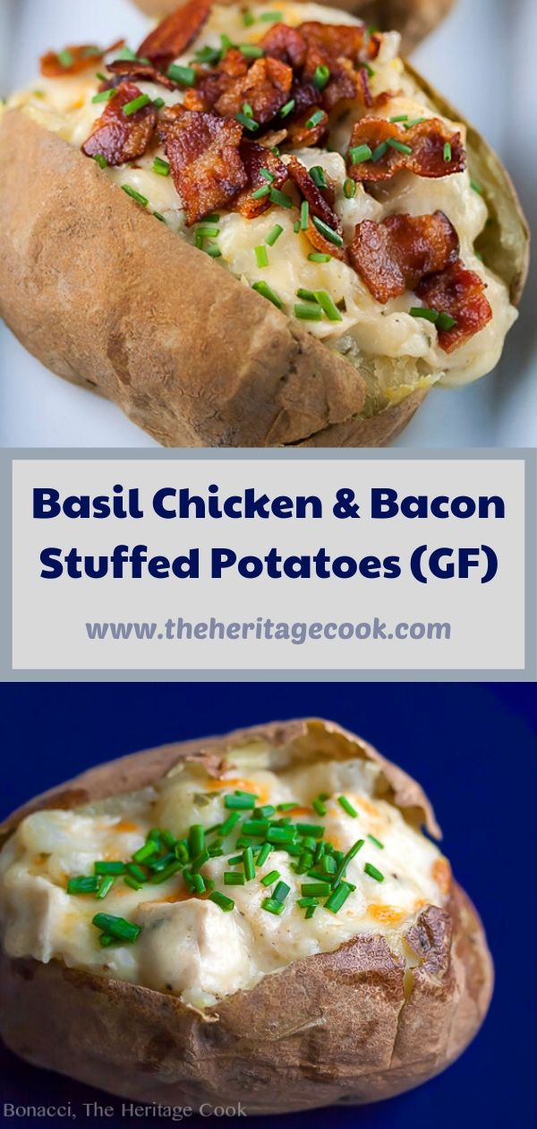 Basil Chicken & Bacon Stuffed Potatoes; ©2020 Jane Bonacci, The Heritage Cook