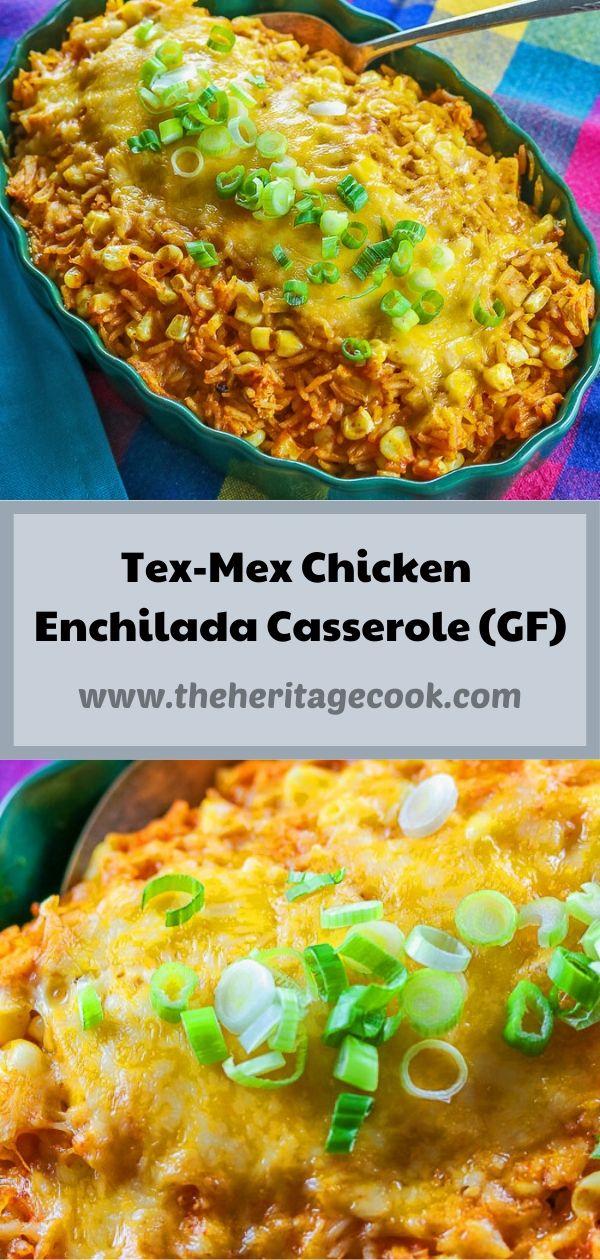 Tex Mex Chicken Enchilada Rice Casserole (Gluten-Free) © 2020 Jane Bonacci, The Heritage Cook