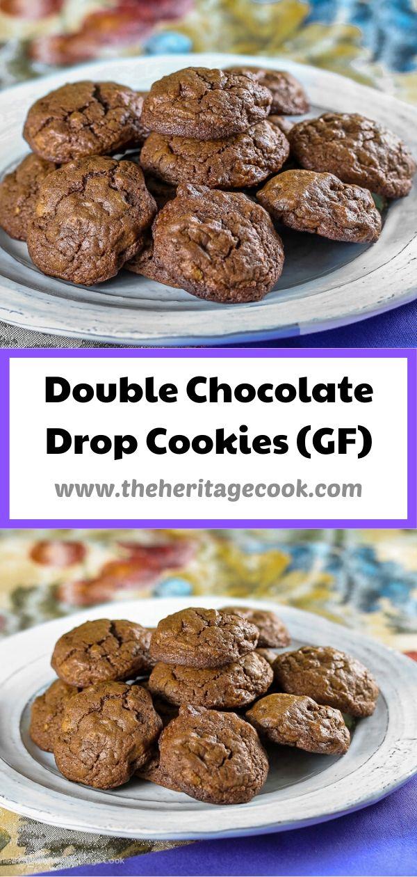 Double Chocolate Drop Cookies © 2020 Jane Bonacci, The Heritage Cook
