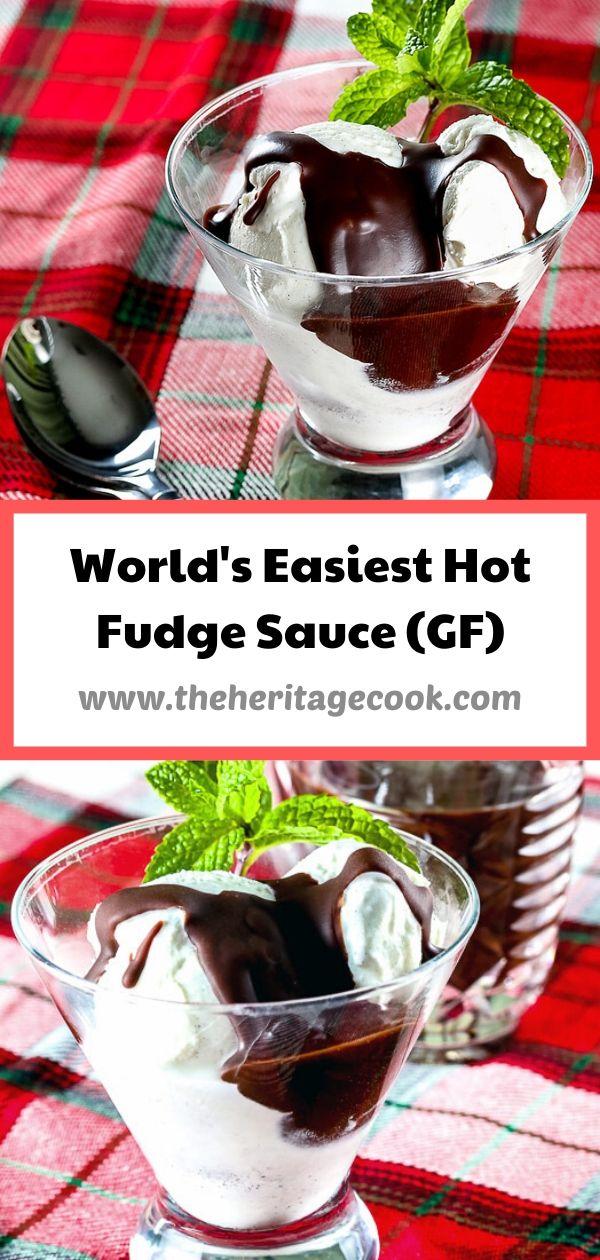 The World's Easiest Hot Fudge Sauce © 2020 Jane Bonacci, The Heritage Cook
