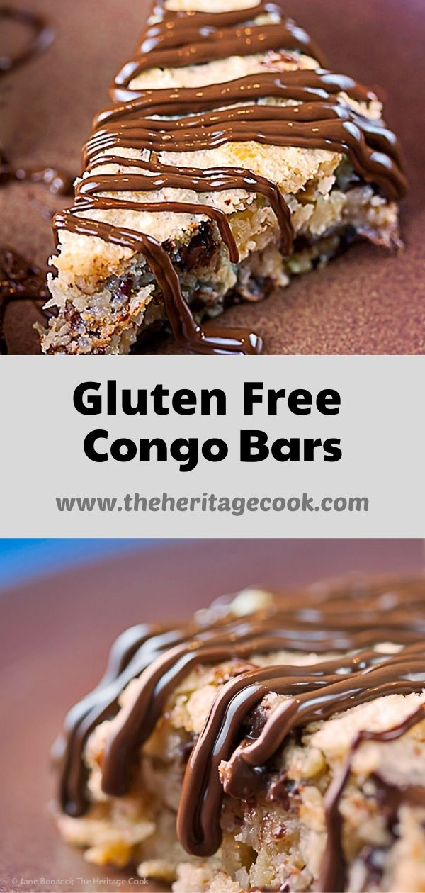 Gluten Free 7 Layer Chocolate Congo Bars; 2020 Jane Bonacci, The Heritage Cook
