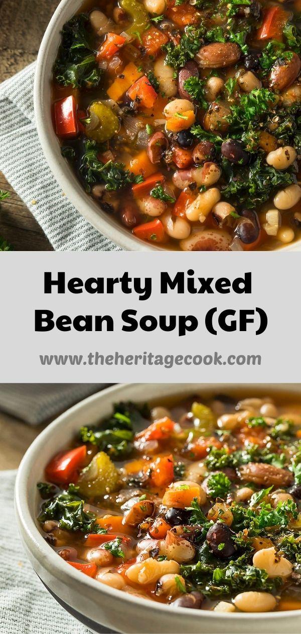 Hearty Mixed Bean Soup (GF) iStock photos; Jane Bonacci, The Heritage Cook