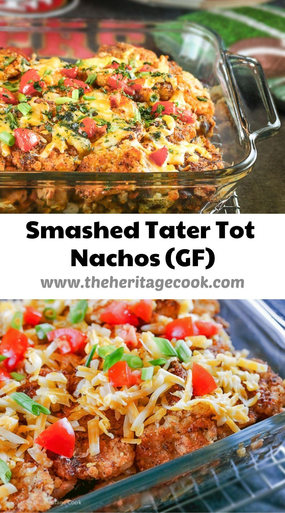 Tater Tot Nachos (Gluten Free); 2020 Jane Bonacci, The Heritage Cook