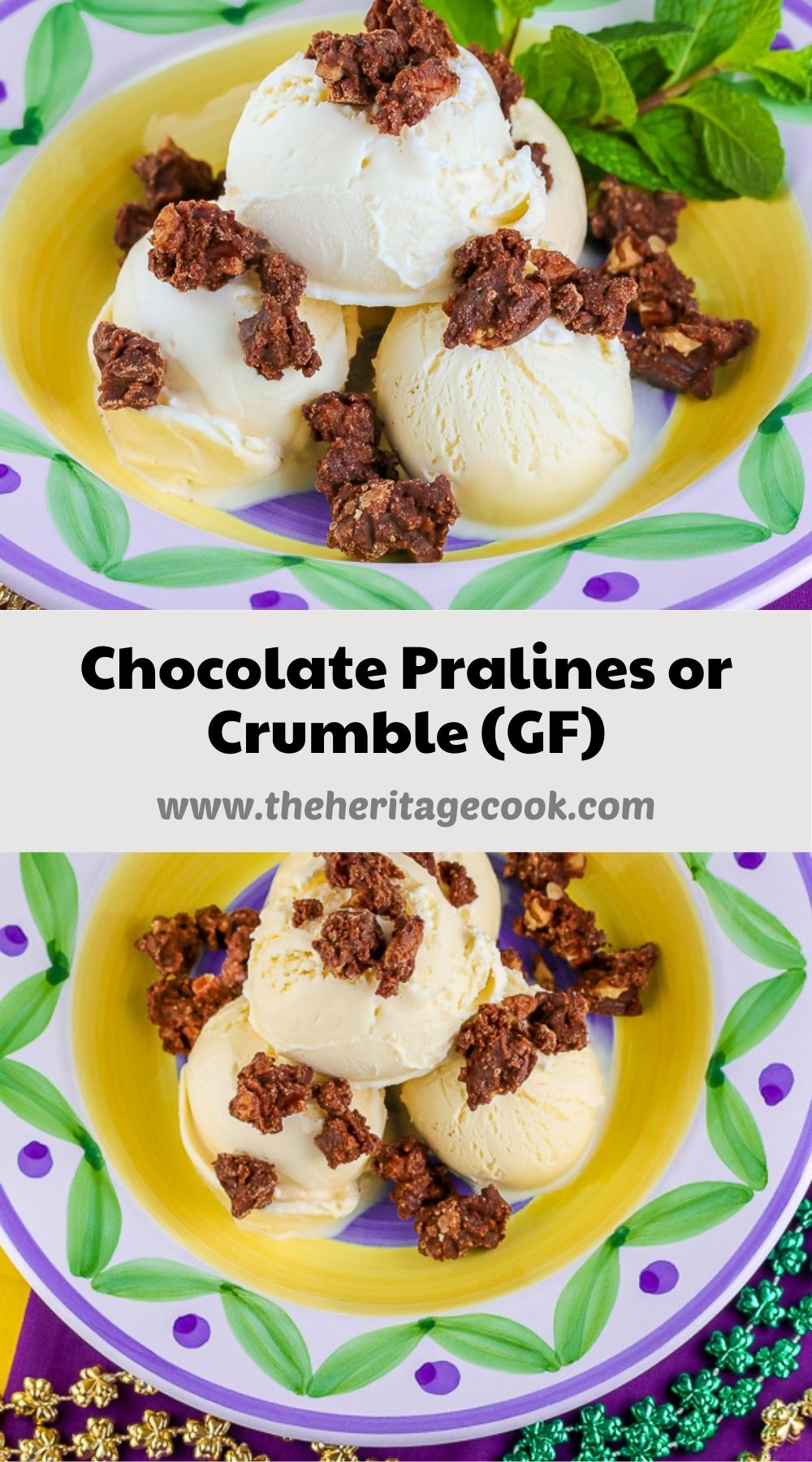Mardi Gras Chocolate Pralines or Crumble (Gluten-Free) © 2021 Jane Bonacci, The Heritage Cook