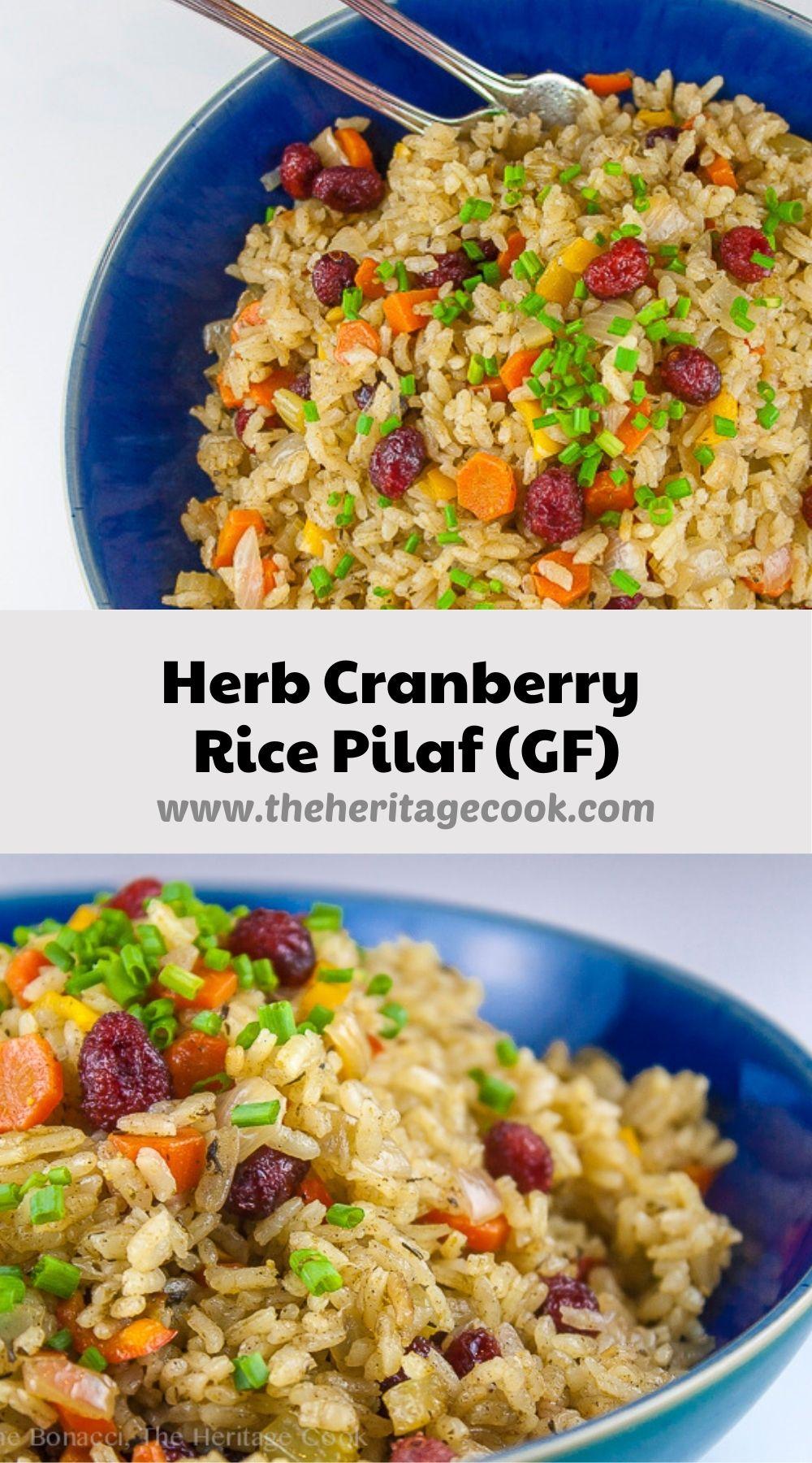 Herb Cranberry Rice Pilaf; © 2021 Jane Bonacci, The Heritage Cook